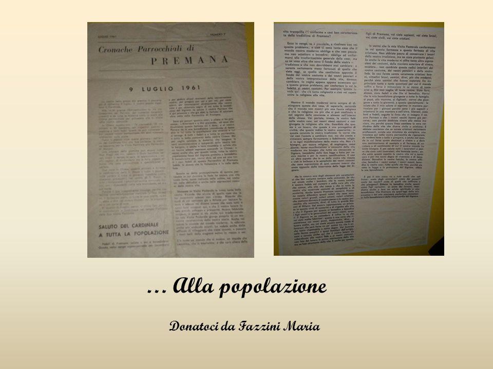 … Alla popolazione Donatoci da Fazzini Maria