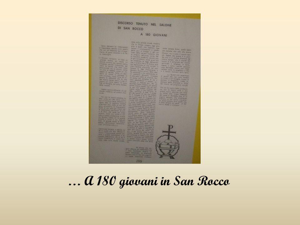 … A 180 giovani in San Rocco