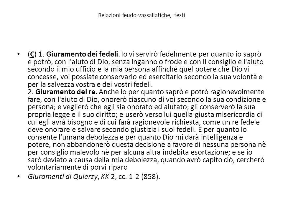 Relazioni feudo-vassallatiche, testi (C) 1.Giuramento dei fedeli.