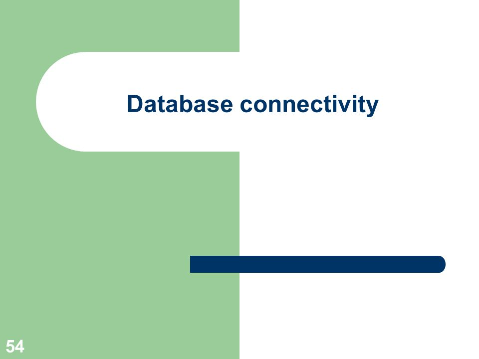 54 Database connectivity