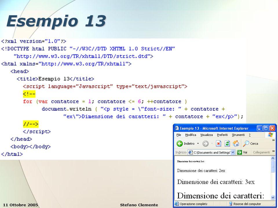 11 Ottobre 2005Stefano Clemente54 Esempio 13