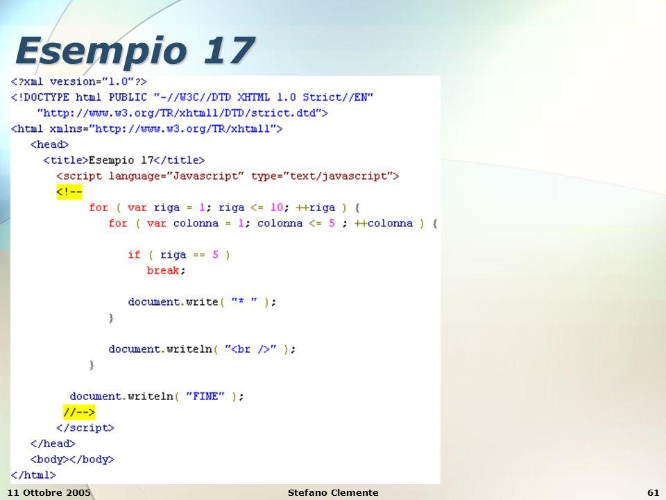 11 Ottobre 2005Stefano Clemente62 Esempio 18