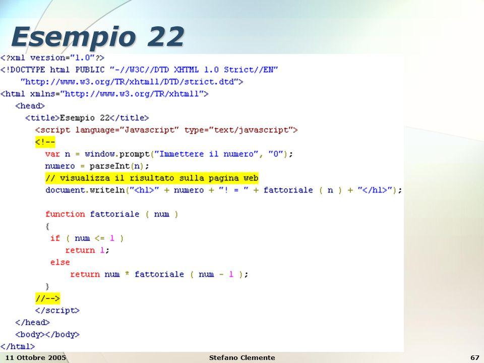 11 Ottobre 2005Stefano Clemente67 Esempio 22