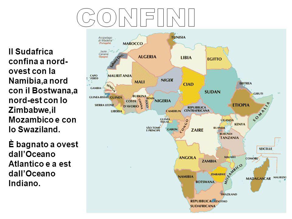 Il Sudafrica confina a nord- ovest con la Namibia,a nord con il Bostwana,a nord-est con lo Zimbabwe,il Mozambico e con lo Swaziland.