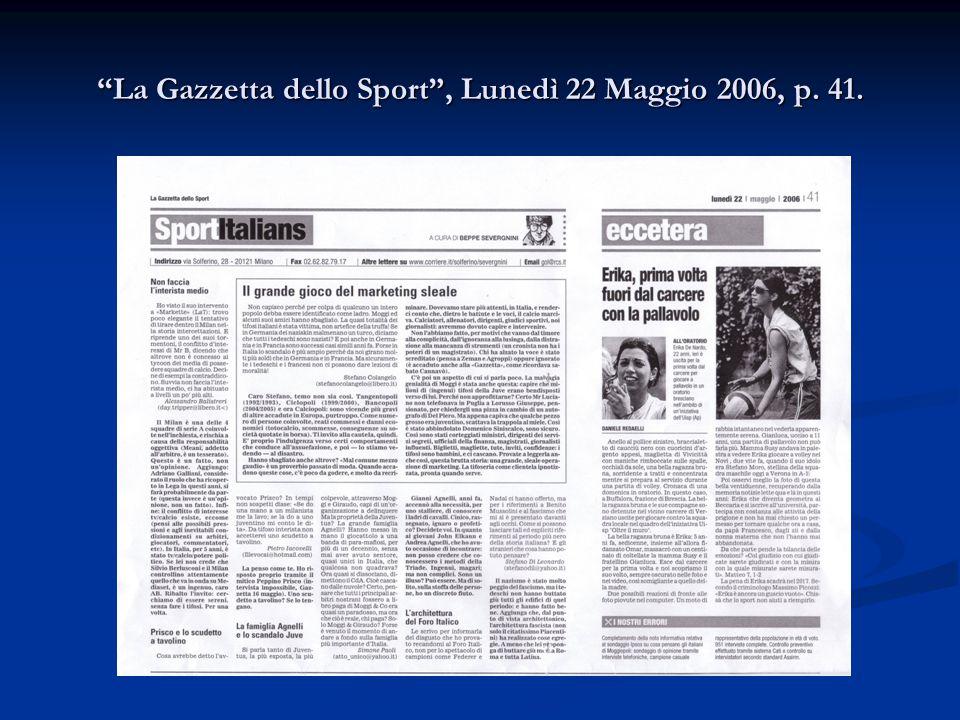 """""""La Gazzetta dello Sport"""", Lunedì 22 Maggio 2006, p. 41."""