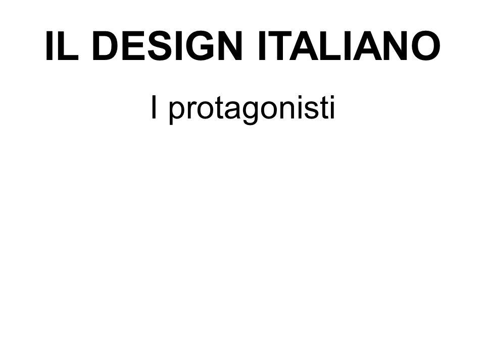 IL DESIGN ITALIANO I protagonisti