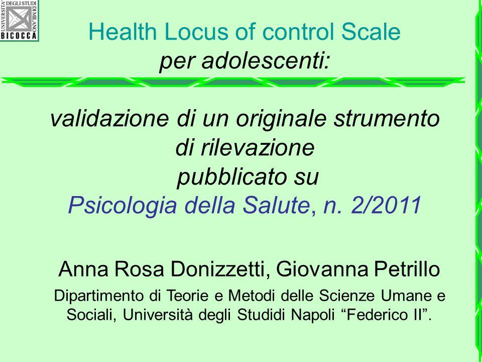 Health Locus of control Scale per adolescenti: validazione di un originale strumento di rilevazione pubblicato su Psicologia della Salute, n.