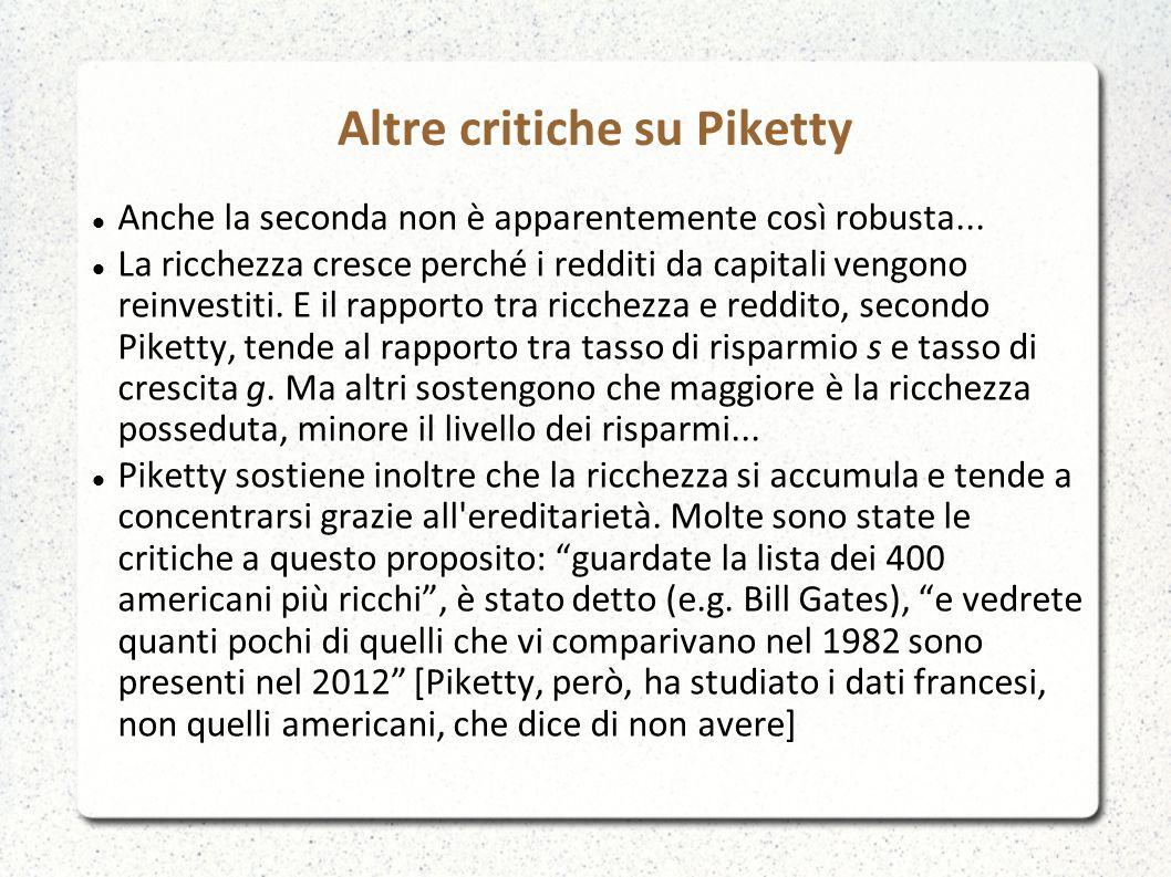 Altre critiche su Piketty Anche la seconda non è apparentemente così robusta...