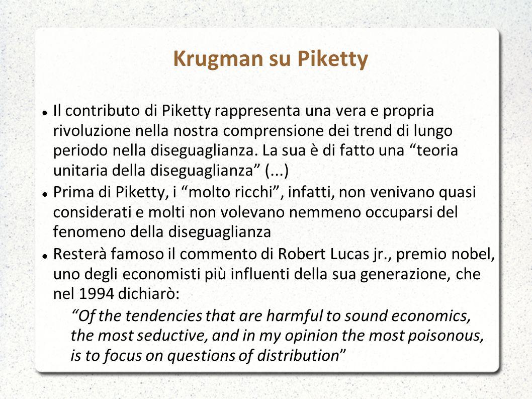 Krugman su Piketty Il contributo di Piketty rappresenta una vera e propria rivoluzione nella nostra comprensione dei trend di lungo periodo nella diseguaglianza.