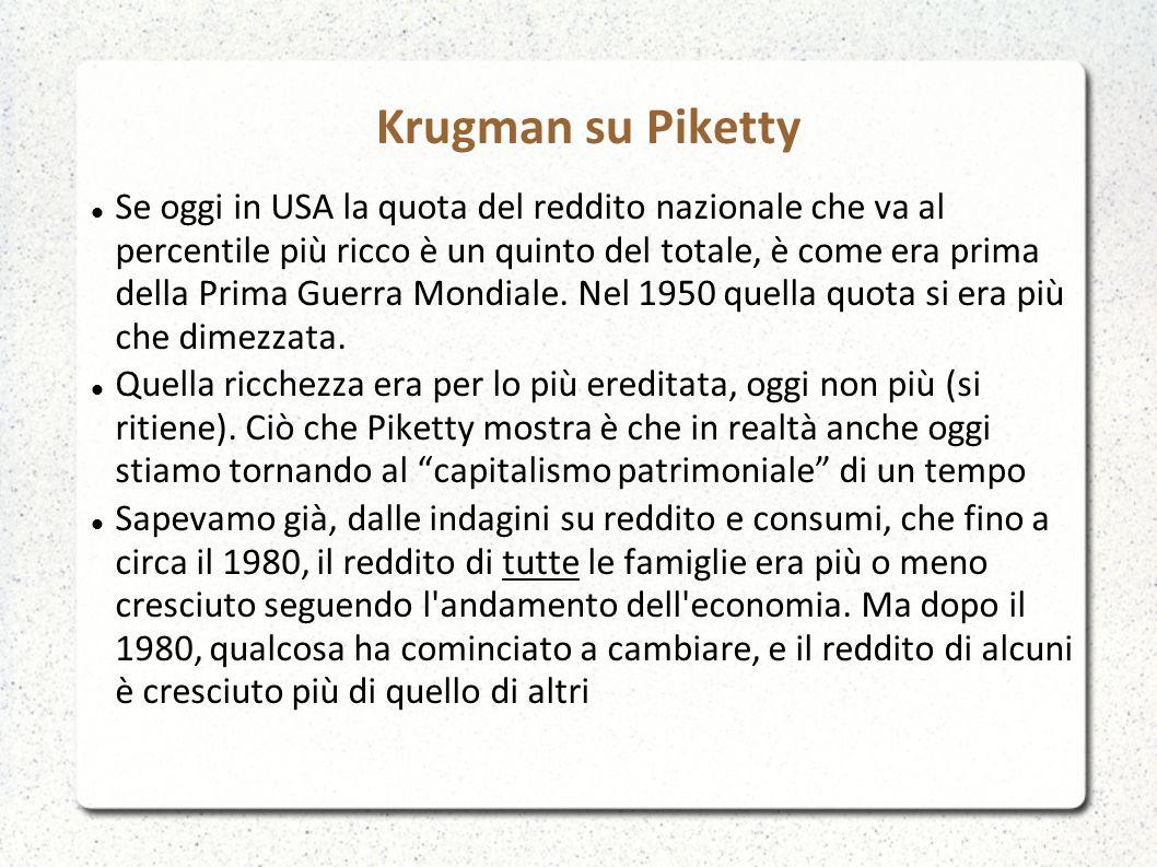 Krugman su Piketty Se oggi in USA la quota del reddito nazionale che va al percentile più ricco è un quinto del totale, è come era prima della Prima Guerra Mondiale.