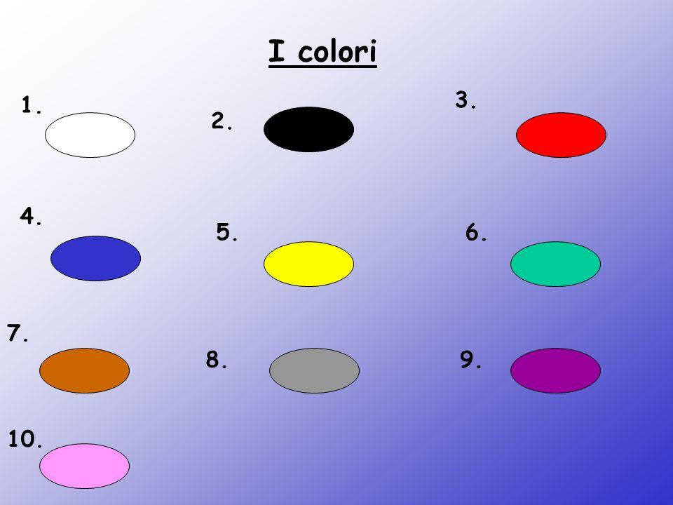1. 2. 3. 4. 5.6. 7. 8.9. 10. I colori