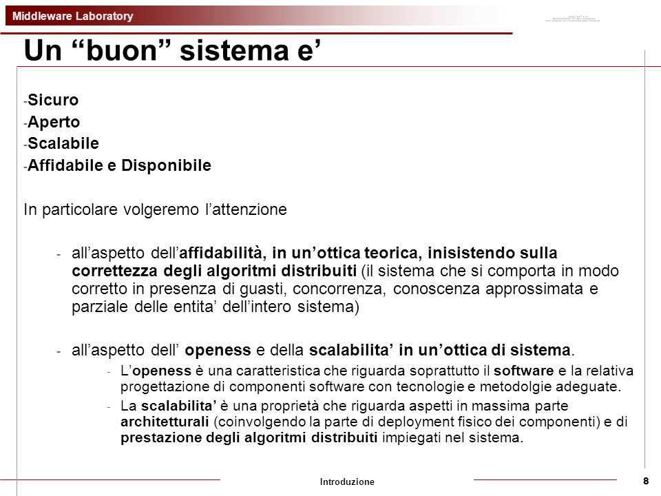 Middleware Laboratory Introduzione9 Openess Interoperabilità.