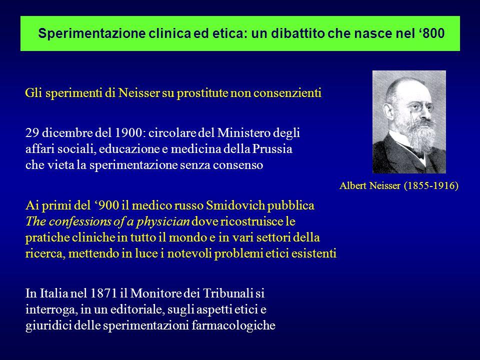 Albert Neisser (1855-1916) Sperimentazione clinica ed etica: un dibattito che nasce nel '800 Gli sperimenti di Neisser su prostitute non consenzienti