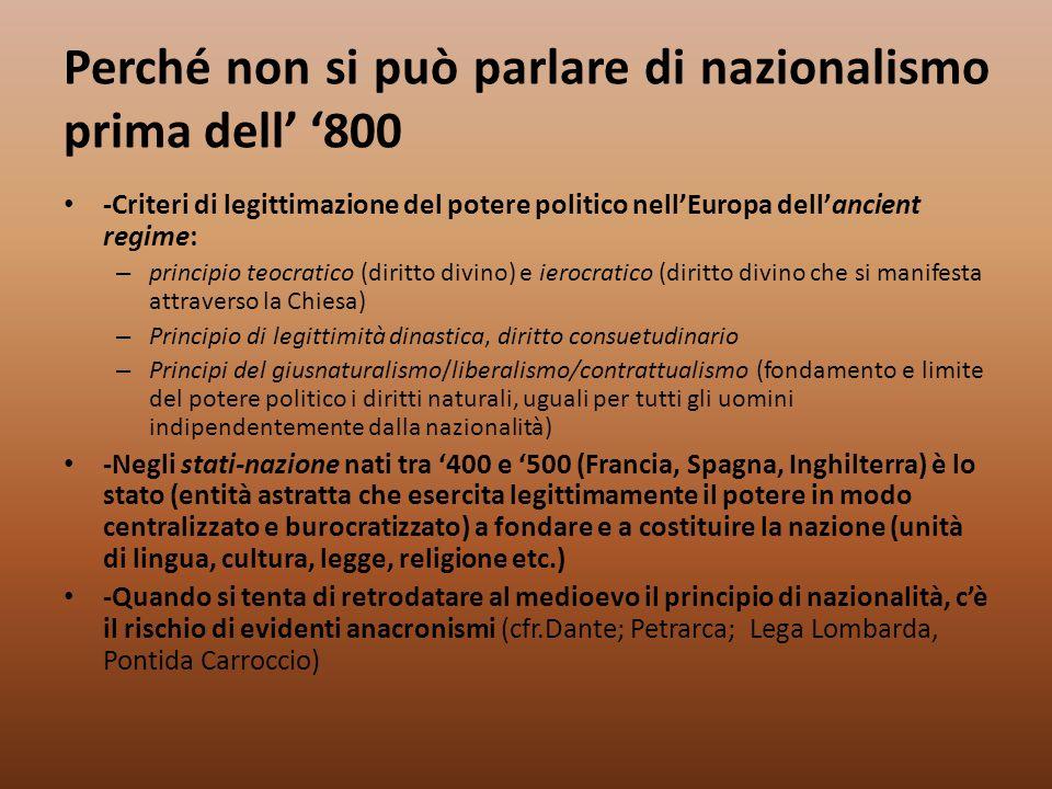 Perché non si può parlare di nazionalismo prima dell' '800 -Criteri di legittimazione del potere politico nell'Europa dell'ancient regime: – principio