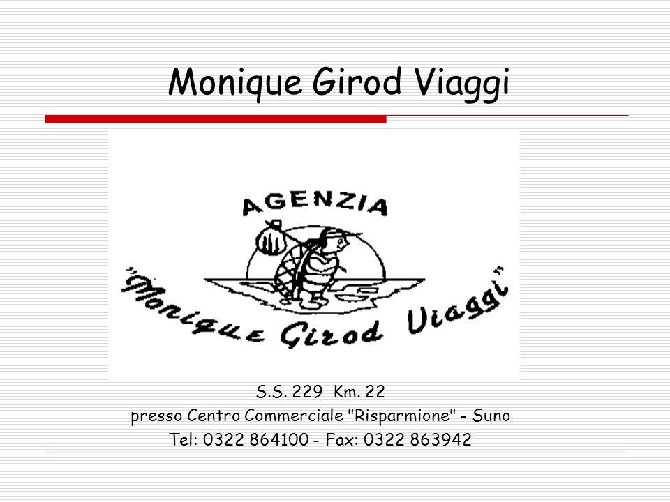 Monique Girod Viaggi S.S. 229 Km.