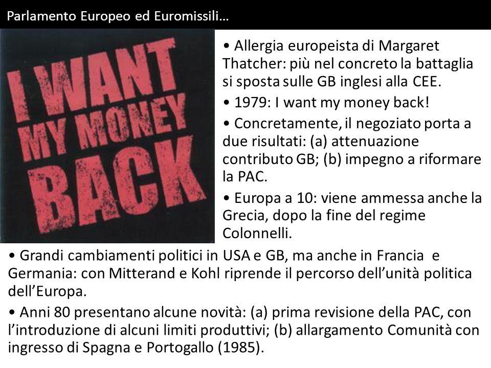 Parlamento Europeo e legittimità politica… Parlamento eletto a suffragio diretto: come primo atto entra nel merito del bilancio, non approvandolo.
