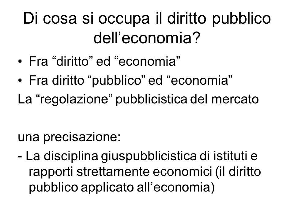 segue Tradizionalmente il diritto pubblico dell'economia nasce quale disciplina giuridica volta a studiare gli interventi dei pubblici poteri in campo economico Da tale definizione La convinzione della crisi della materia