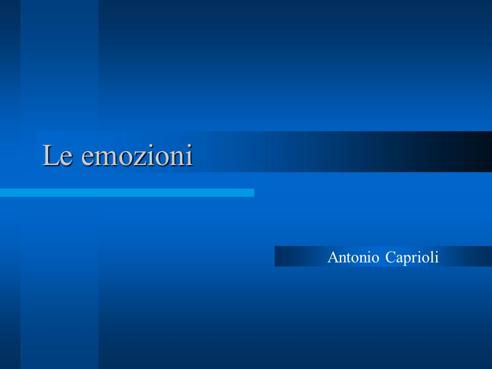 Le emozioni Antonio Caprioli