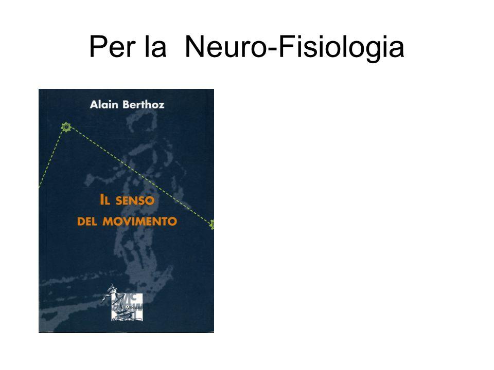 Per la Neuro-Fisiologia