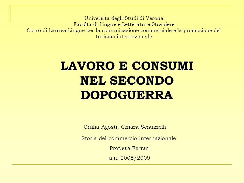 Università degli Studi di Verona Facoltà di Lingue e Letterature Straniere Corso di Laurea Lingue per la comunicazione commerciale e la promozione del