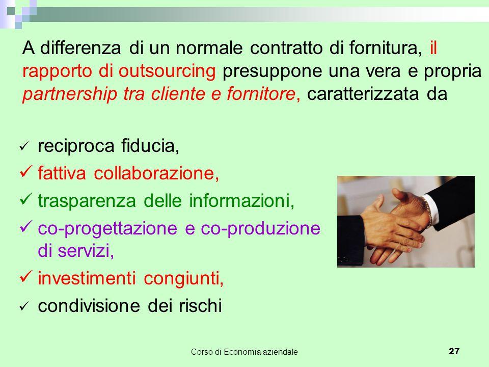 A differenza di un normale contratto di fornitura, il rapporto di outsourcing presuppone una vera e propria partnership tra cliente e fornitore, carat