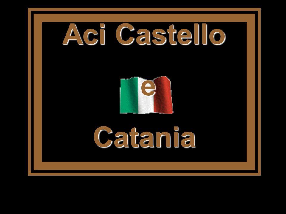Aci Castello e Catania