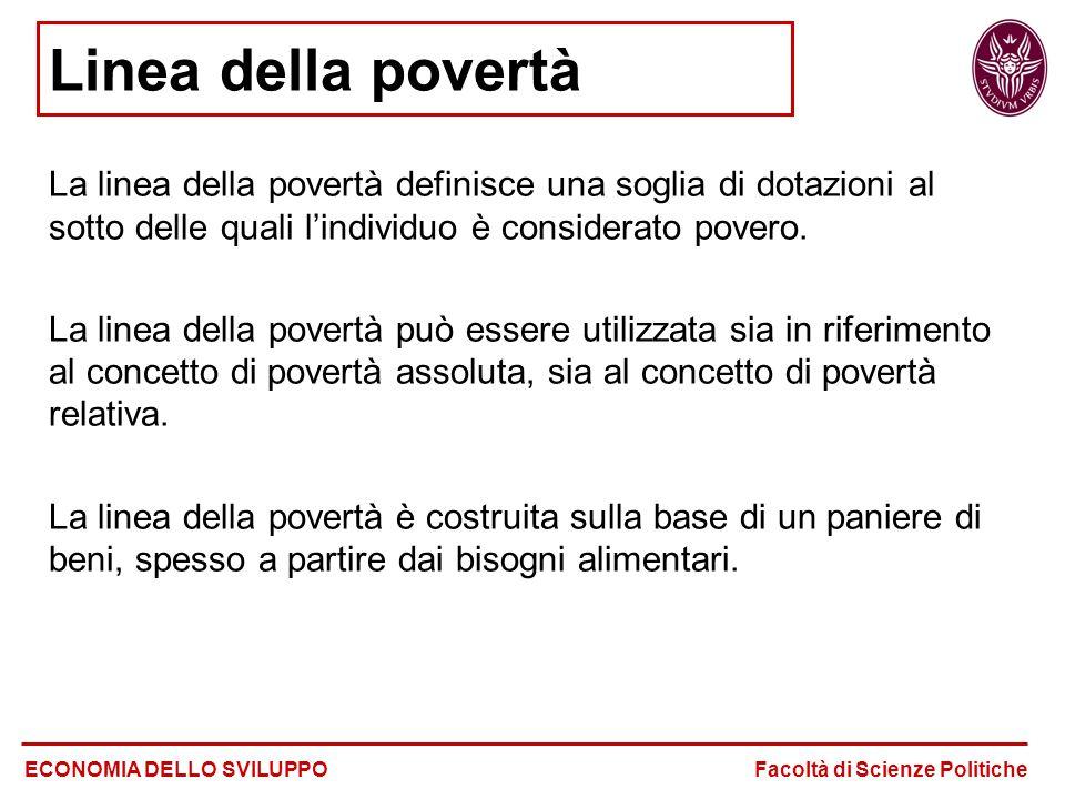 Linea della povertà La linea della povertà definisce una soglia di dotazioni al sotto delle quali l'individuo è considerato povero. La linea della pov