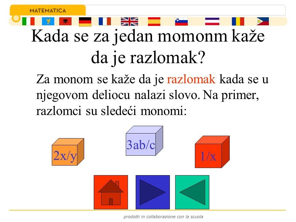U jednom monomu možemo razlikovati sledeće: Numerički deo, nazvan koeficijenat Deo koji sadrži slova Na primer u jednom monomu razlikujemo: koeficijenat ¾ i deo sa slovima a 3 b 5 ¾ ¾a 3 b 5 a3b5a3b5