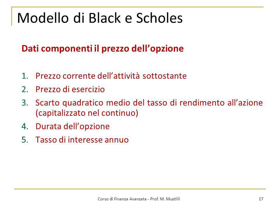 Modello di Black e Scholes 17 Corso di Finanza Avanzata - Prof.
