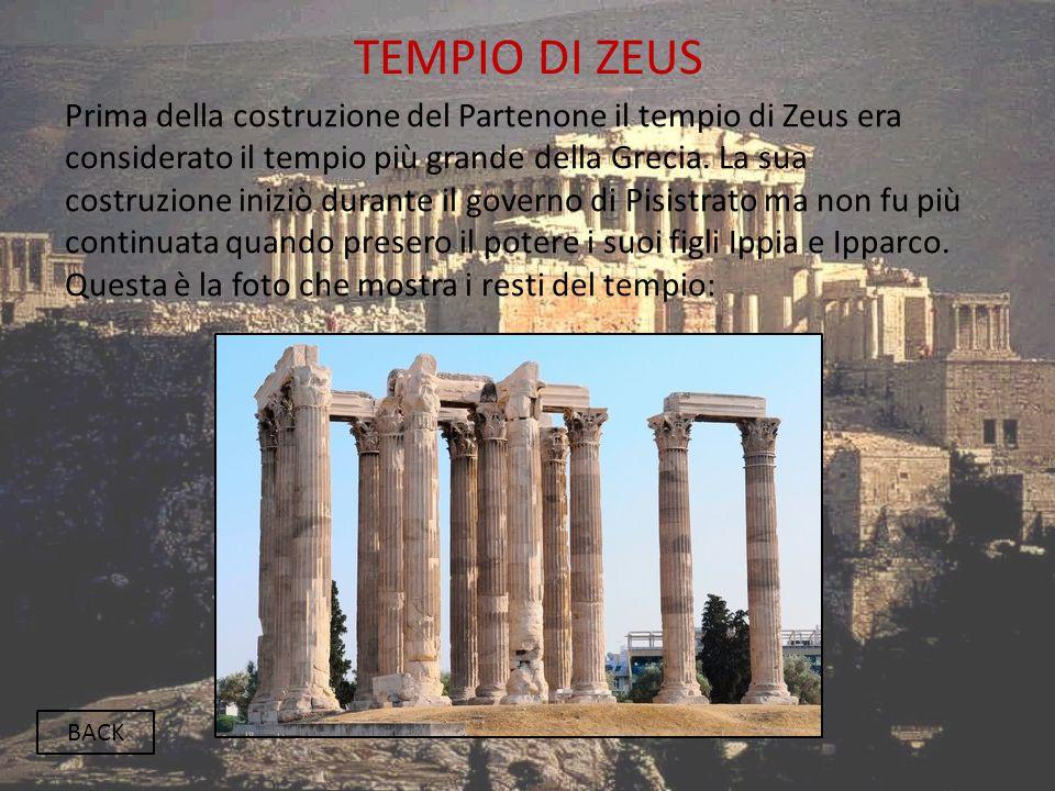 TEMPIO DI ZEUS BACK Prima della costruzione del Partenone il tempio di Zeus era considerato il tempio più grande della Grecia. La sua costruzione iniz