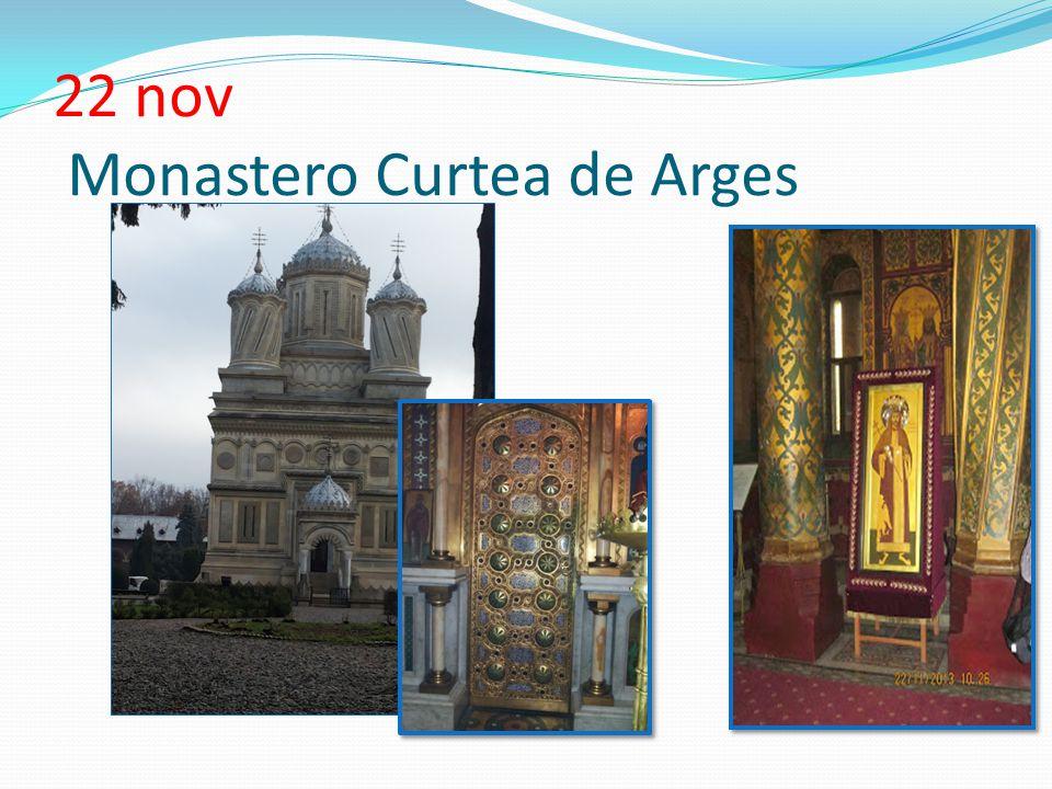 22 nov Monastero Curtea de Arges