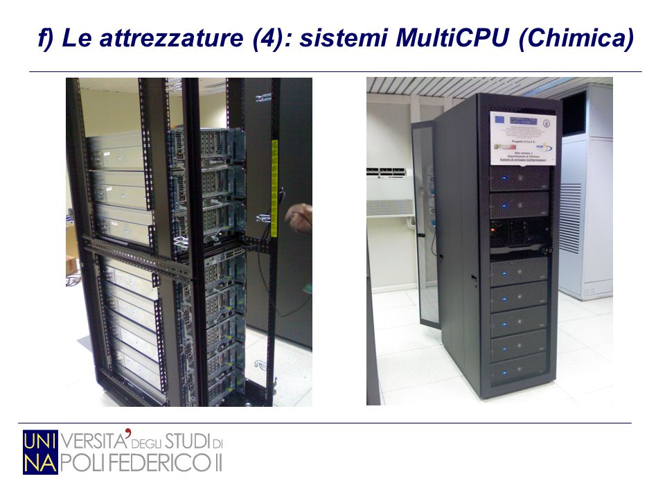 f) Le attrezzature (4): sistemi MultiCPU (Chimica)