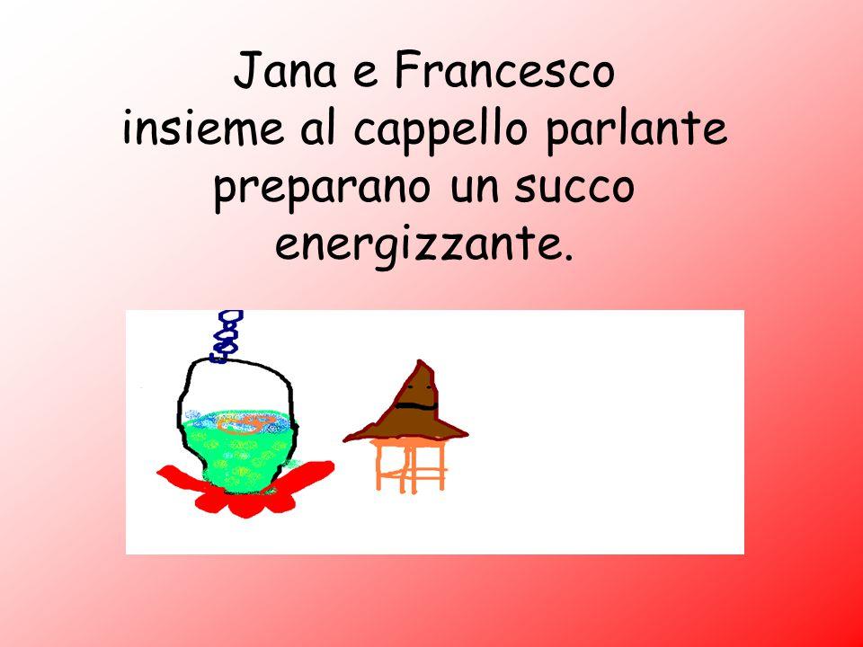 Jana e Francesco insieme al cappello parlante preparano un succo energizzante.