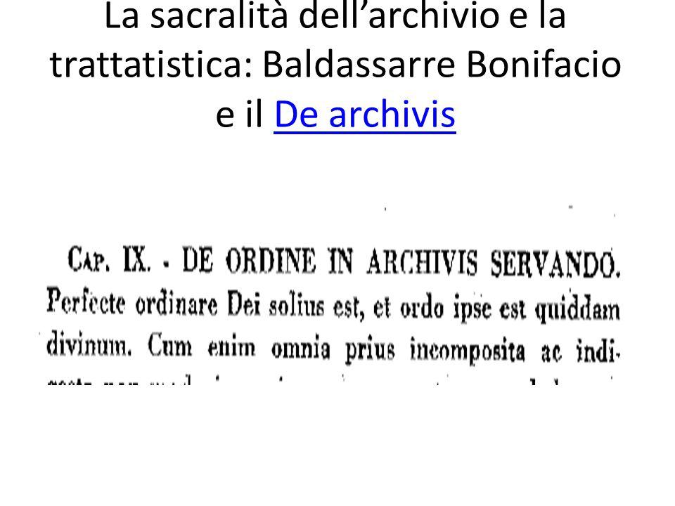 L'archivistica come precettistica per la gestione dei documenti Il mondo classico L'esperienza medievale L'età moderna