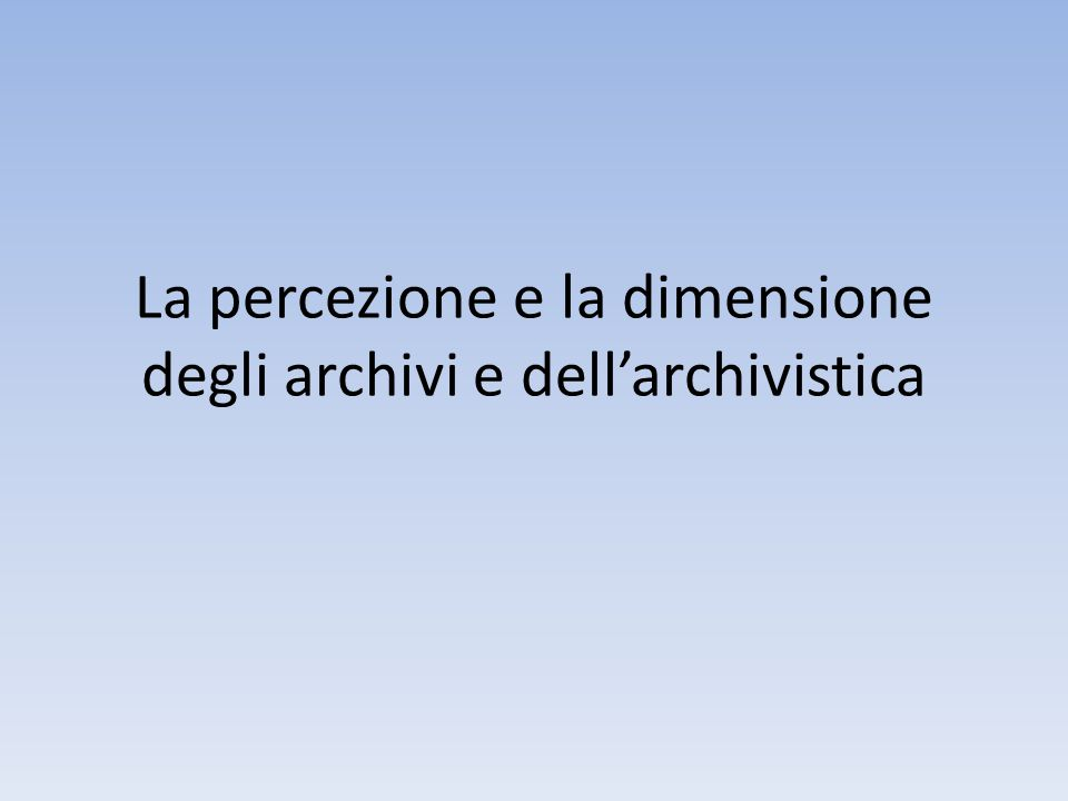 L'archivio per la storia si difende nell'archivio in formazione Archivists must perform their duties and functions in accordance with archival principles, with regard to the creation, maintenance and disposition of current and semi-current records, including electronic and multimedia records, the selection and acquisition of records for archival custody, the safeguarding, preservation and conservation of archives in their care, and the arrangement, description, publication and making available for use of those documents