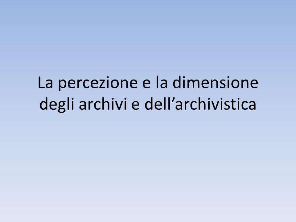 Verso una nuova professionalità: l'archivistica come opportunità imprenditoriale La scelta tra mercato e scienza La creazione di un'azienda archivistica capacità di operare nel mercato utilizzazione di strumenti e professionalità diversi
