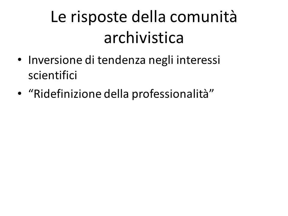 La definizione di nuovi livelli di utenza archivistica L'utenza classica Le nuove utenze: la gestione dell'informazione – aziende – enti pubblici