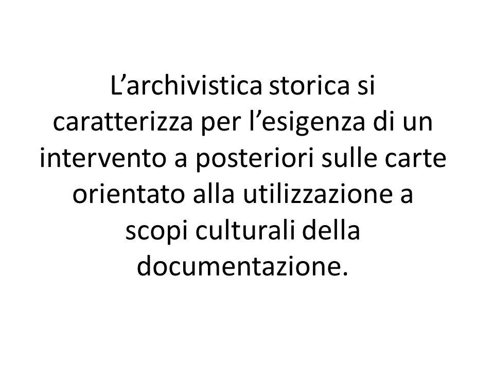 Le competenze del mediatore di sapere Approfondita conoscenza dei meccanismi necessari a ricostruire a posteriori strategie conservative e utilizzazione dei documenti a fini essenzialmente culturali.