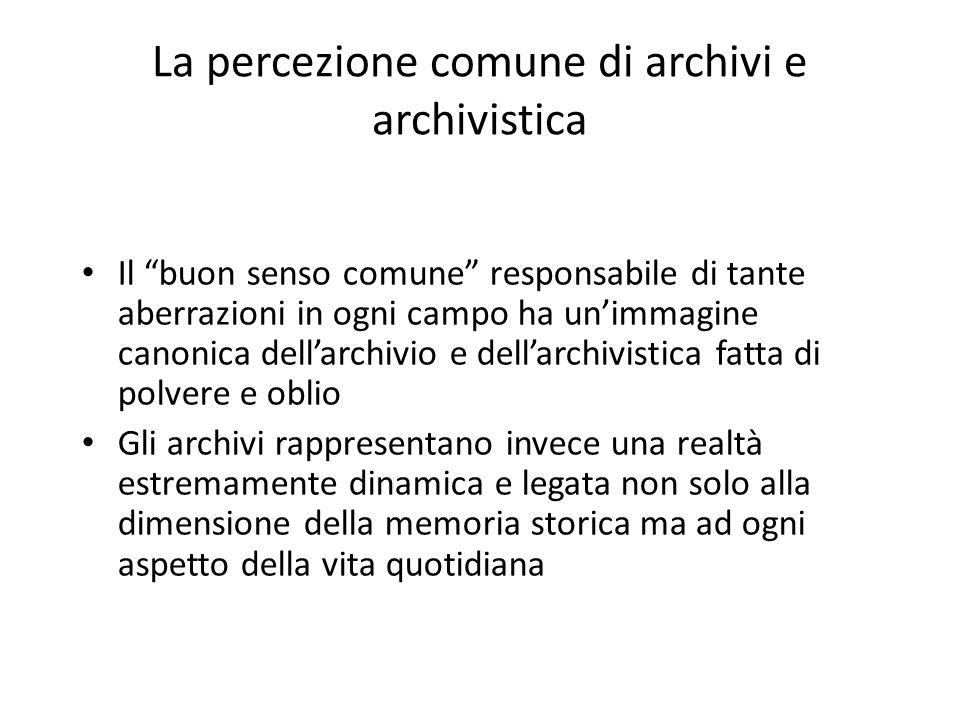 L'archivistica storica si caratterizza per l'esigenza di un intervento a posteriori sulle carte orientato alla utilizzazione a scopi culturali della documentazione.