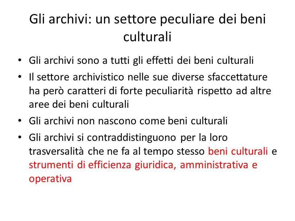 L'unità nazionale Il processo di unificazione ebbe naturalmente conseguenze anche sugli archivi.
