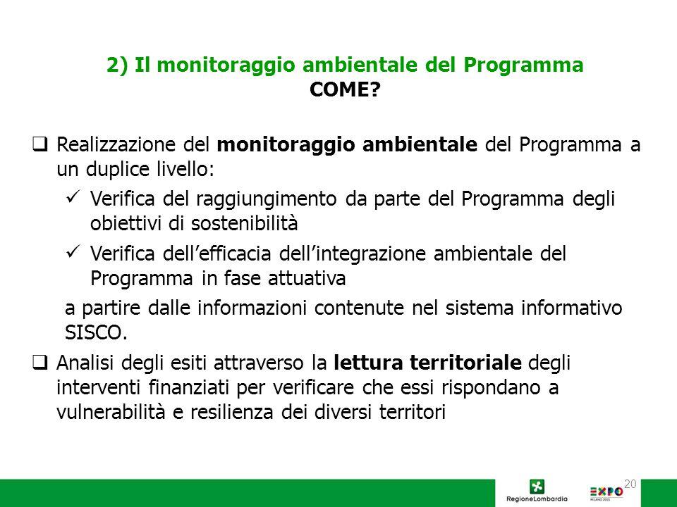 20 2) Il monitoraggio ambientale del Programma COME.