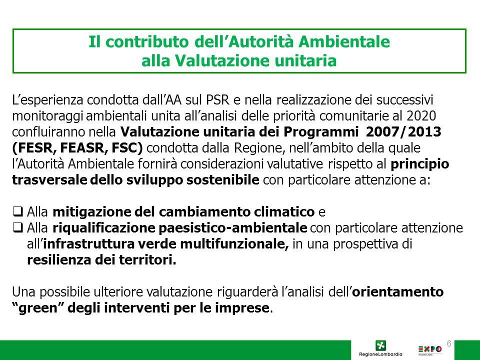 7  Perseguire obiettivi di sostenibilità ambientale non solo attraverso gli interventi agro-climatico-ambientali, ma anche valorizzando gli interventi finalizzati alla competitività a valenza ambientale.