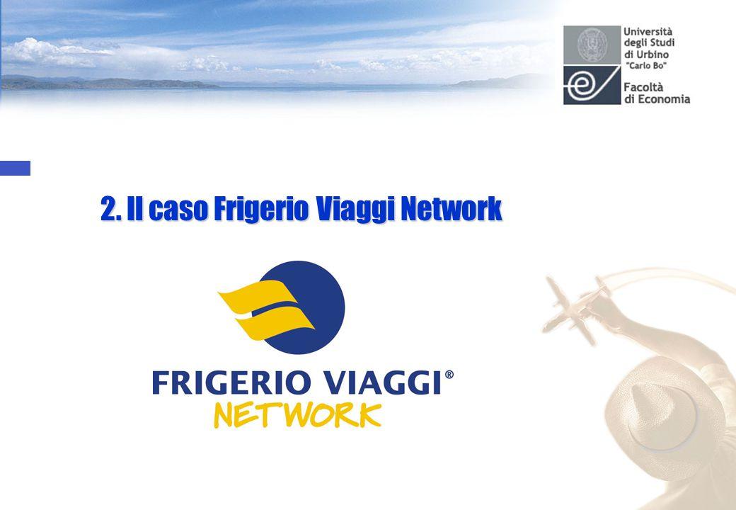 2. Il caso Frigerio Viaggi Network