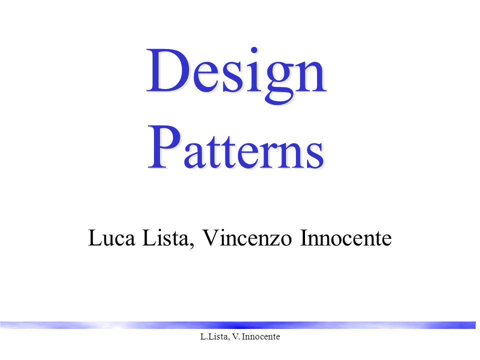 L.Lista, V. Innocente Design P atterns Luca Lista, Vincenzo Innocente