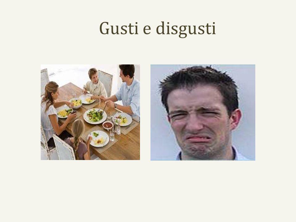 Gusti e disgusti