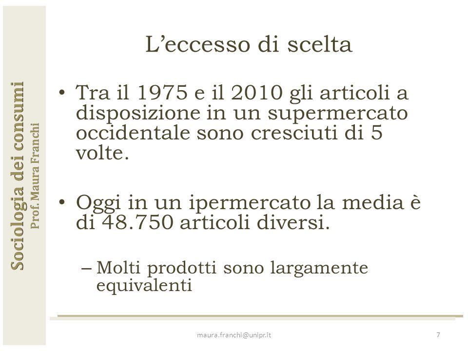 Tra il 1975 e il 2010 gli articoli a disposizione in un supermercato occidentale sono cresciuti di 5 volte.