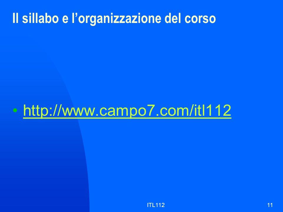 ITL11211 Il sillabo e l'organizzazione del corso http://www.campo7.com/itl112