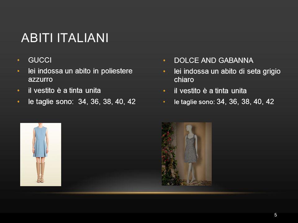 DOLCE AND GABANNA lei indossa un abito di seta grigio chiaro il vestito è a tinta unita le taglie sono: 34, 36, 38, 40, 42 ABITI ITALIANI GUCCI lei in
