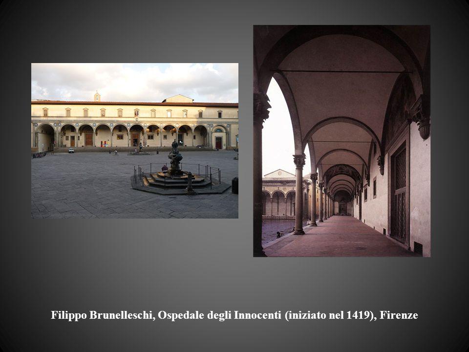 Filippo Brunelleschi, Ospedale degli Innocenti (iniziato nel 1419), Firenze