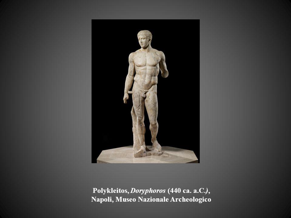 Polykleitos, Doryphoros (440 ca. a.C.), Napoli, Museo Nazionale Archeologico